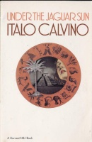 Italo Calvino Under the Jaguar Sun