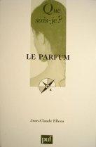 Jean Claude Ellena Le Parfum