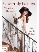 Unearthly Beauty fragrance by Gretchen Bonadue