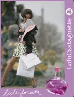 Lulu Castagnette Luluforever perfume