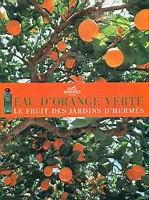 Hermes Eau de Orange Verte