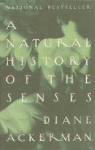 Natural History of the Senses