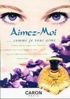 Caron Aimez Moi fragrance