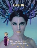 Caron Parfum Sacre 2010 advert