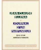 Journal d'un parfumeur by Jean Claude Ellena