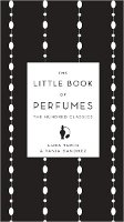The Little Book of Perfumes, Sanchez & Turin