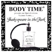 Body Time Shakespeare in the Park ~ new fragrances