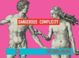 Etat Libre d'Orange Dangerous Complicity