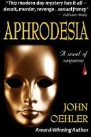 Aphrodesia by John Oehler, book cover