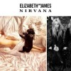 Elizabeth and James Nirvana Black and Nirvana White