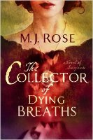 The Collector of Dying Breaths by MJ Rose