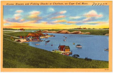 Oyster Houses and Fishing Shacks at Chatham, on Cape Cod, Mass.