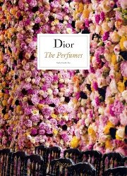 Dior: The Perfumes, book cover