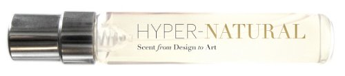 Hyper-Natural: Scent from Art to Design
