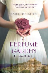 The Perfume Garden by Kate Lord Brown, book cover