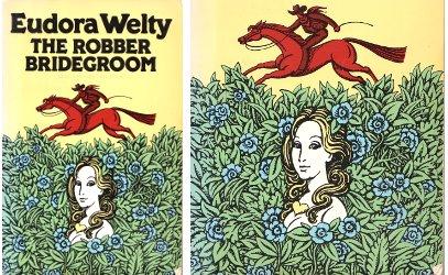 Eudora Welty, The Robber Bridegroom