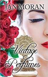 Vintage Perfumes by Jan Moran