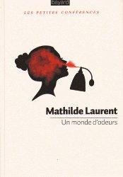 Un monde d'odeurs by Mathilde Laurent