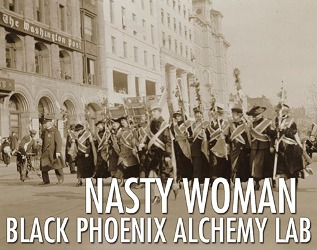 Black Phoenix Alchemy Lab Nasty Woman